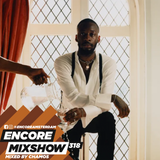 Encore Mixshow 318 by Chamos