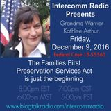 Intercomm Radio Presents Kathlee Grandma Warrior Arthor