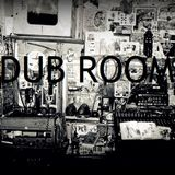 Dub Room - Episode #1