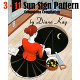 Diana Kay -  3 - 11 Sun Sign Pattern ( Compulsion Compilation )