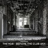 The Hub - Before the Club mix