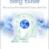 Breaking the Habit of Being Yourself Part 2 - Dr Joe Dispenza