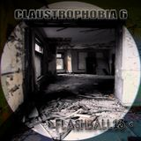 FLASHBALL13 - CLAUSTROPHOBIA 6