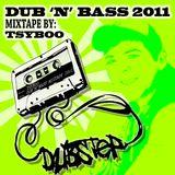 Dub 'n' Bass Mixtape 2011