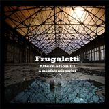 Frugaletti- Alternation 01