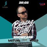 DJ MATUYA - Bananastreet Showcase @ Estrada Club March 2015