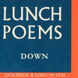 Lunch Poems #17 DOWN