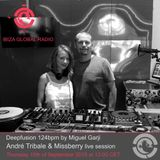 Andre Tribale & Missberry Live session @ Ibiza Global Radio - Deepfusion 124bmp by Miguel Garji