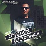 Oscar Molina @ Conexion Electronica Vol. 73