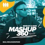MASHUP360 Ep.07
