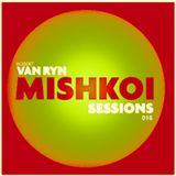 Mishkoi Sessions 016