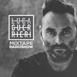 Luca Guerrieri - Mixtape Radio Show 003