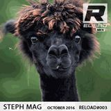STEPH MAG RELOAD #003 OCTOBER 2016 By Steph Mag