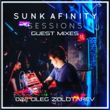 Sunk Afinity Sessions Guest Mixes 022 Oleg Zolotarev