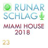 Runar Schlag ~ Miami House 2018 #023