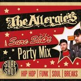 The Allergies - A Sure Shot Party