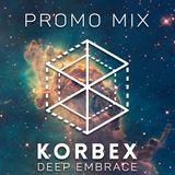 Korbex - Promo Mix (10mins)