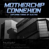 Nullptr @ Motherchip Connexion Feb 2018 (40min section)