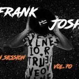Frank Josh In Session Vol.70 (House,Tech House,Deep House & Progressive Mix)