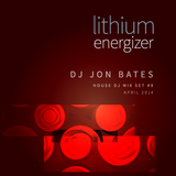 lithium energizer mix set #9 - DJ JON BATES - april 11 2014