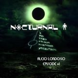 Alejo Londoño @Nocturnal Live Session Episode # 1