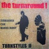 THE TURNAROUND: Turnstyles Vol 2 (Manuel Bundy, Submariner & Cian)