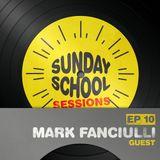 Mark Fanciulli - Sunday School Sessions 010 - October 2014
