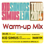 Bass 'Em (Special K & Shusta) - Kid Simius @ Weltecho Warm-up Mix