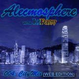 Alecmosphere 004: City Mix with Iceferno (Web Edition)