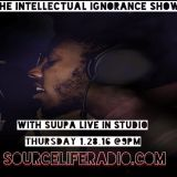 The Intellectual Ignorance Show - Special Guest @hd.suupa  ((01.28.16))