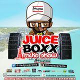 JUICE BOXX RADIO MIXSHOW SOCA FYAH