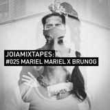 MARIEL MARIEL – BRUNO OG X JOIA