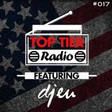 DJ EU Presents Top Tier Radio Episode 017