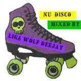 Nu Disco Mixed By Liga Wolf Deejay