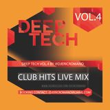 Deep Tech Vol.4 by @djericromano (Eric Romano Live Mix) with Tracklist