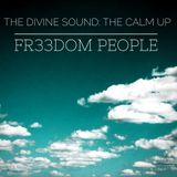 The Divine Sound: The Calm Up