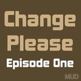 Change Please : Homeless In London : Episode One