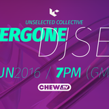 UNSELECTED COLLECTIVE | OVERGONE DJ SET | 30062016