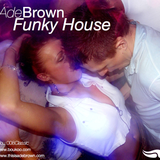 Ade Brown: Funky House