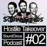 SoundCircus - Hostile Takeover Ep.2