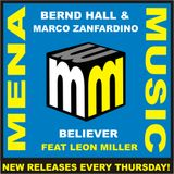 Bernd Hall & Marco Zanfardino - Believer feat Leon Miller [Mena Music] OUT NOW!