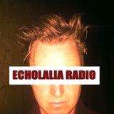 Echolalia Radio EP 73: Waiting for the Echo