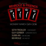 Subb-an @ Behrouz & Friends, Wall Lounge (WMC 2014, Miami) - 24-03-2014