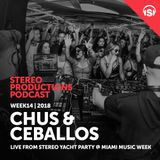 WEEK14_18 Chus & Ceballos Live from Stereo Yacht Party @ Miami Music Week (US)