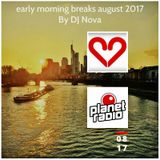 early morning breaks august 2017