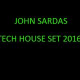 JOHN SARDAS - TECH HOUSE SET 2016