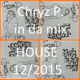 Chryz P. in da mix HOUSE 12/2015