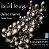 Liquid Lounge - Chilled Psyence (Episode Thirteen) Digitally Imported Psychill February 2015