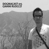 Dogmacast 015 Gianni Ruocco