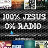 100% Jesus 0% Radio Dj Flyone Ft 911 From Heaven